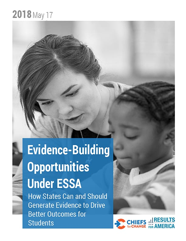 Evidence-Building Opportunities Under ESSA: How States Can and Should Generate Evidence to Drive Better Outcomes for Students