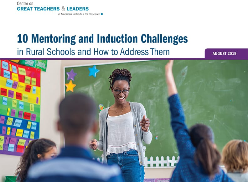 10 Mentoring and Induction Challenges in Rural Schools and How to Address Them