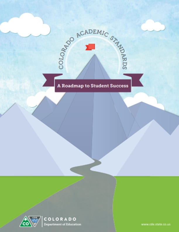 Colorado Academic Standards: A Roadmap to Student Success