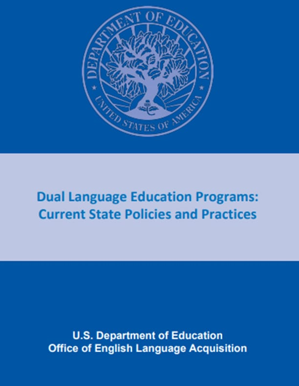 Dual Language Education Programs Current State Policies