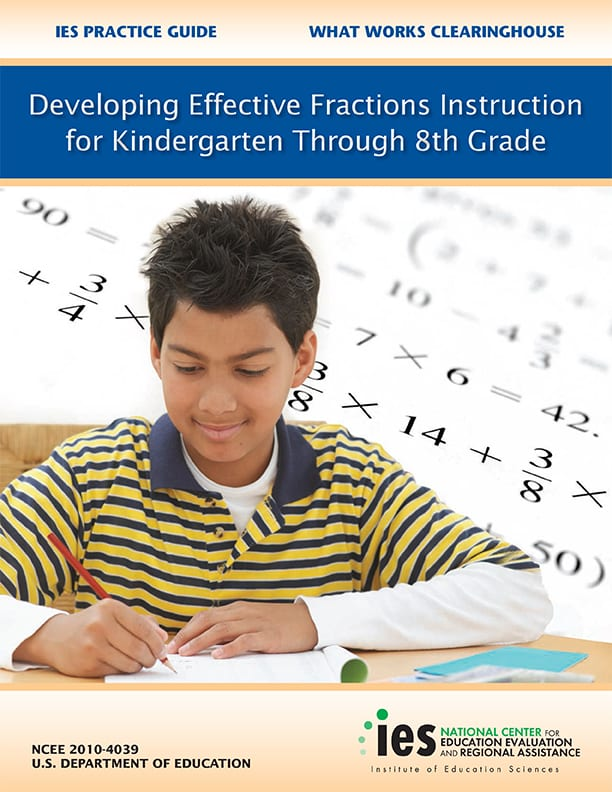 Developing Effective Fractions Instruction for Kindergarten Through 8th Grade
