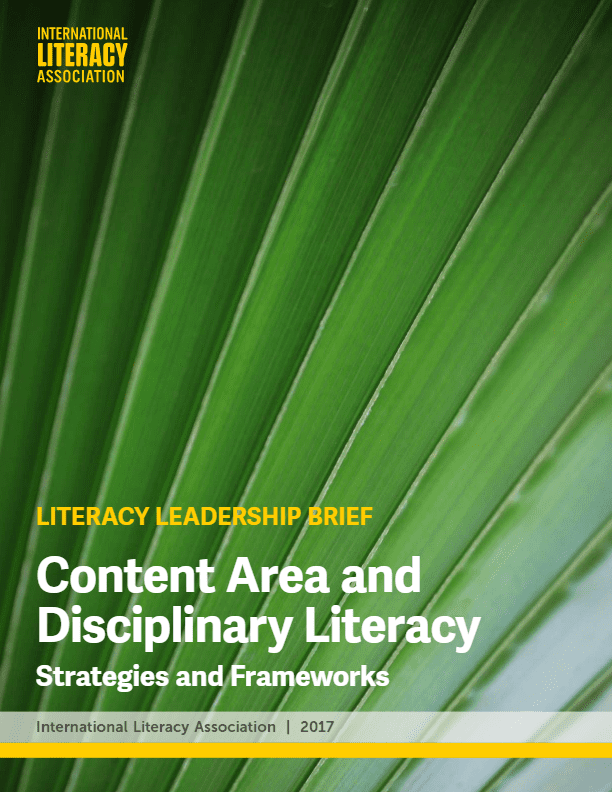 Content-Area and Disciplinary Literacy: Strategies and Frameworks