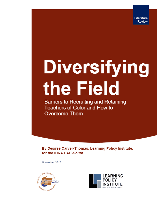 Diversifying the Field: Barriers to Recruiting and Retaining Teachers of Color and How to Overcome Them