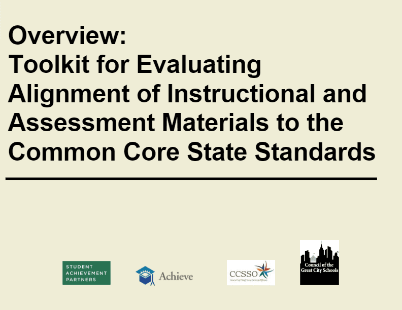 Toolkit for Evaluating Alignment of Instructional and Assessment Materials to the Common Core State Standards