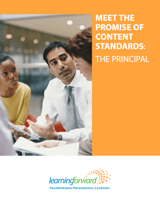Meet the Promise of Content Standards: The Principal